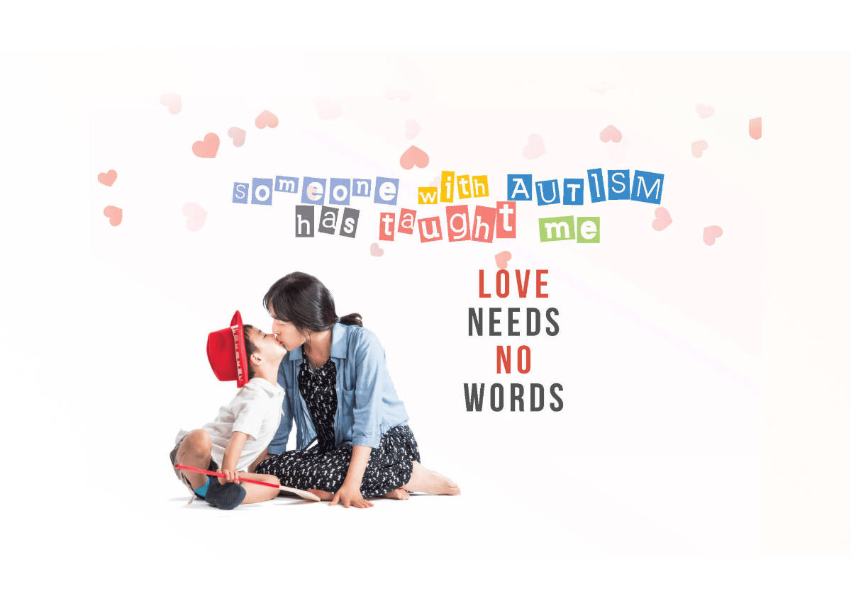 someone with autism has taught me love needs no words-1200